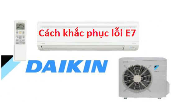 dieu hoa daikin bao loi e7